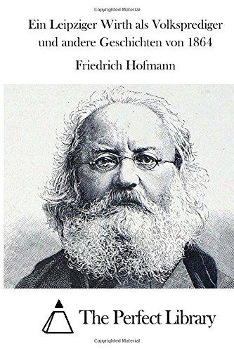 ein-leipziger-wirth-als-volksprediger-und-andere-geschichten-von-1864
