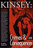 img - for Kinsey: Crimes and Consequences: The Red Queen and the Grand Scheme book / textbook / text book