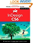InDesign CS6: Visual Quickstart Guide...