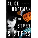 The Story Sisters: A Novelby Alice Hoffman