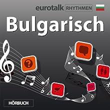 EuroTalk Rhythmen Bulgarisch Rede von  EuroTalk Ltd Gesprochen von: Fleur Poad