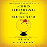 A Red Herring Without Mustard: A Flavia de Luce Novel | Alan Bradley