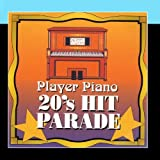 Player Piano - 20's Hit Parade