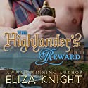 The Highlander's Reward: The Stolen Bride Series, Book 1 (       UNABRIDGED) by Eliza Knight Narrated by Corrie James