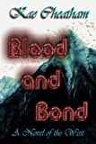 img - for Blood and Bond book / textbook / text book