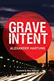 Grave Intent (Jan Tommen Investigation Book 2)