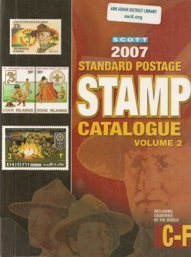 Scott 2007 Standard Postage Stamp Catalogue, Vol. 2: Countries of the World- C-F