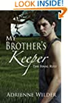 My Brother's Keeper (Book Three): The...