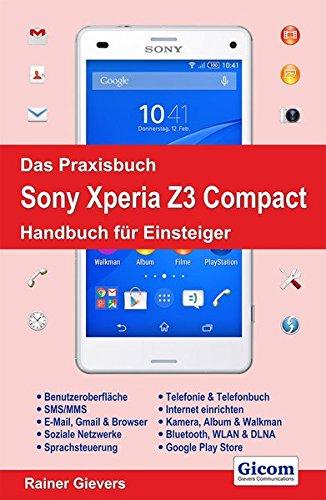 das-praxisbuch-sony-xperia-z3-compact-handbuch-fur-einsteiger