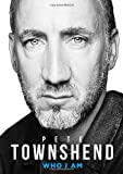 Pete Townshend: Who I Am [Hardcover]