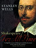 Shakespeare: For All Time (Oxford Shakespeare)
