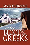 In the Blood of the Greeks, 3rd edition