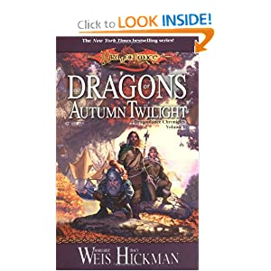Dragons of Autumn Twilight (Dragonlance Chronicles, Volume I) by Margaret Weis and Tracy Hickman