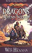 Dragons of Autumn Twilight book cover