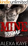 Mine to Take (English Edition)