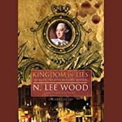 Kingdom of Lies | [N. Lee Wood]
