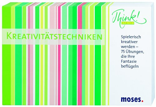 Moses 25112 - Think smarter! Kreativittstechniken: Spielerisch kreativer werden