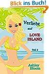 Verliebt auf Love Island: Teil 2 der...