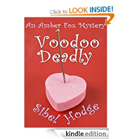 Voodoo Deadly (Amber Fox Mystery No 3)