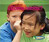 img - for  C mo o mos? (Los Sonidos Que Nos Rodean / Sounds All Around Us) (Spanish Edition) book / textbook / text book