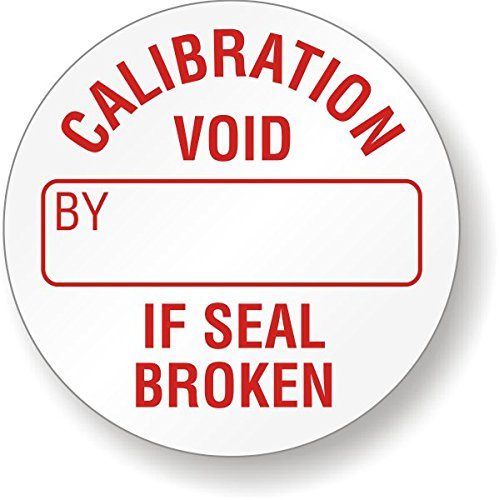 CALIBRATION VOID IF SEAL BROKEN, BY, Tamper Resistant Vinyl Label, 200 Labels / Pack, 0.75