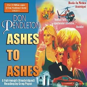 Ashes to Ashes: An Ashton Ford Novel | [Don Pendleton]