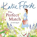 The Perfect Match (       UNABRIDGED) by Katie Fforde Narrated by Jilly Bond