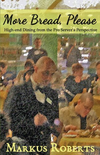 more-bread-please-high-end-dining-from-the-pro-servers-perspective-by-roberts-markus-2013-paperback