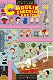 Charlie and the Chocolate Factory: (Penguin Classics Deluxe Edition)