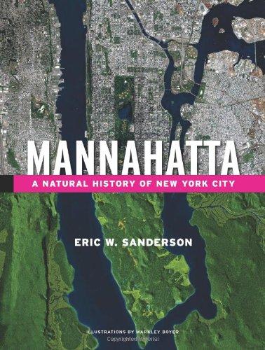 Mannahatta: A Natural History of New York City