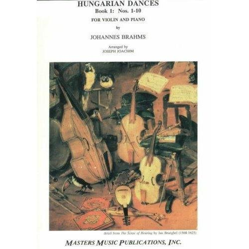 Brahms, Johannes - Hungarian Dances 1-10 Book 1 for Violin and Piano - by Joachim - Masters