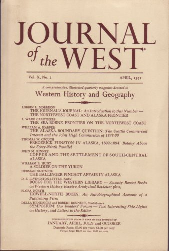 Journal of the West Vol. X (Journal of the West Vol. X No. 2 April 1971)