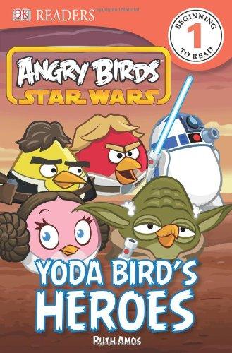 Angry Birds Star Wars: Yoda Bird's Heroes (Dk Readers. Star Wars)