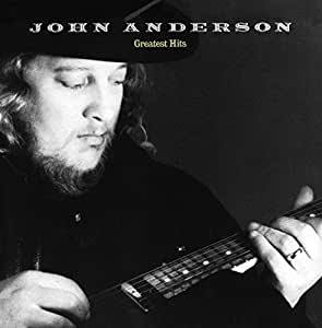 John Anderson:Greatest Hits