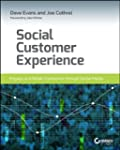 Social Customer Experience: Engage an...