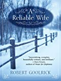 A Reliable Wife (Thorndike Press Large Print Core Series)