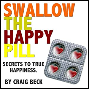 Swallow The Happy Pill Hörbuch