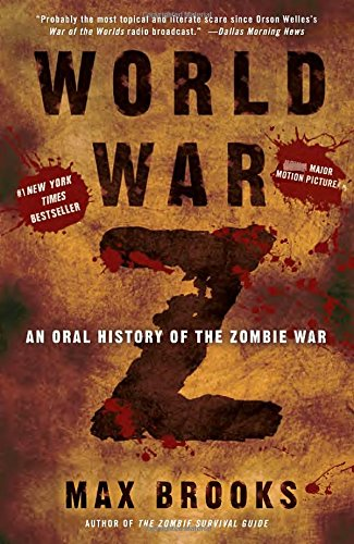 World War Z: An Oral History of the Zombie War (World War Z Dvd compare prices)