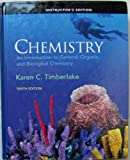 Instructor's Edition Chemistry : An Introduction to General, Organic, and Biological Chemistry (10th Edition)