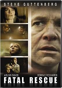 Amazon.com: Fatal Rescue: Steve Guttenberg, Aislinn Sands, Dominic