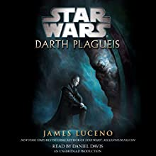 Star Wars: Darth Plagueis Audiobook by James Luceno Narrated by Daniel Davis