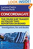 Concordiagate - The cruise ship tragedy as told by two reporters on board (Futurebook Book 2)