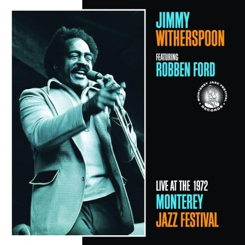 Live at the Monterey Jazz Festival 1972 by Jimmy Witherspoon