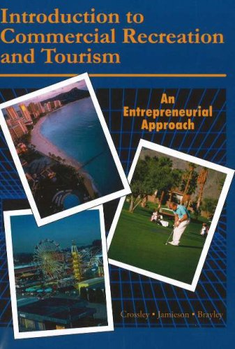 Introduction to Commercial Recreation and Tourism: An...