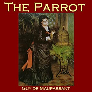 The Parrot | [Guy de Maupassant]