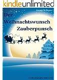 Der Weihnachtswunsch Zauberpunsch