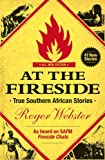 img - for At the Fireside: True South African Stories book / textbook / text book