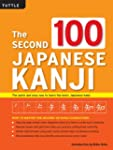 The Second 100 Japanese Kanji: The Qu...