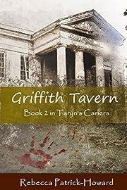 Griffith Tavern (Taryn's Camera Book 2)