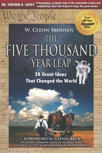 The Five Thousand Year Leap: 30 Year Anniversary Edition with Glenn Beck Foreword.